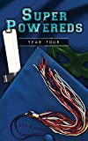 Super Powereds: Year 4
