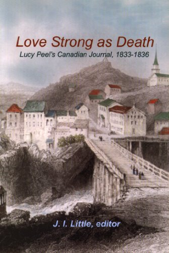 Ebooks Love Strong as Death: Lucy Peel's Canadian Journal, 1833-1836 Download PDF