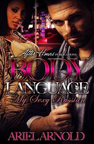 Body Language;My Sexy Russian by [Arnold, Ariel]