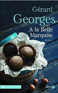 A la belle marquise, Georges, Gérard