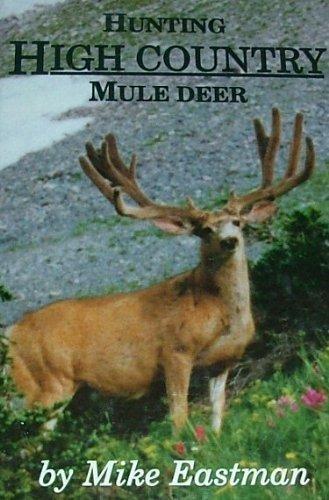 (Hunting High Country Mule Deer )