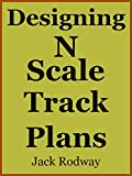 Designing N Scale Track Plans