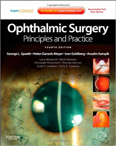 Ophthalmic Surgery: Principles and Practice: Expert Consult - Online and Print, 4e (Expert Consult Title: Online + Print)