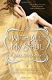 With All My Soul (Soul Screamers) by Rachel Vincent (2013-03-26)