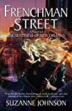 Frenchman Street: A Novel of The Sentinels of New Orleans