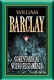 Comentario al Nuevo Testamento - 17 tomos en 1 (Spanish Edition)