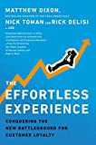 The Effortless Experience: Conquering the New