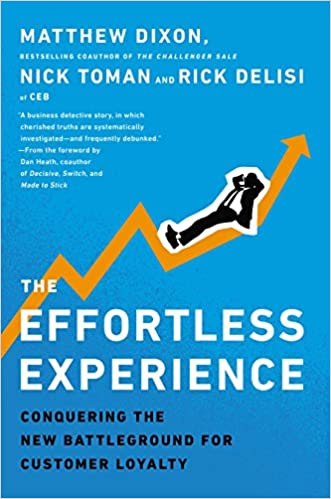Book Title - The Effortless Experience: Conquering the New Battleground for Customer Loyalty