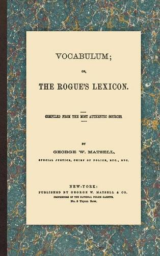 Vocabulum: Or, The Rogue's Lexicon
