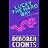 Lucky the Hard Way (The Lucky O'Toole Vegas Adventure Series Book 7)