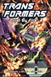Transformers, Book 7: Trial By Fire