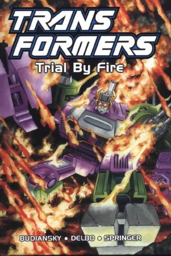 Transformers, Book 7: Trial By Fire by Brand: Titan Books