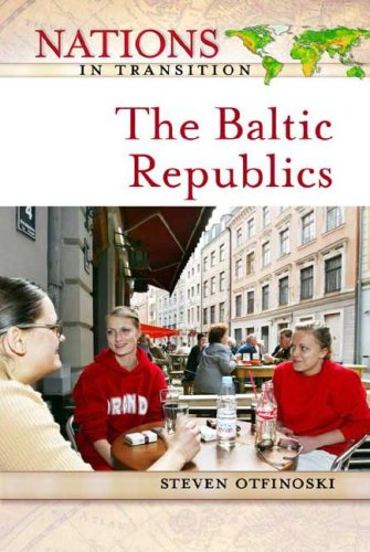 Baltic Republics (Nations in Transition (Facts on File))
