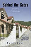 Behind the Gates: Life, Security, and the Pursuit of Happiness in Fortress America, Setha Low, 0415950414
