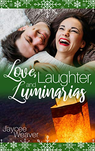 Love, Laughter, and Luminarias by [Weaver, Jaycee]