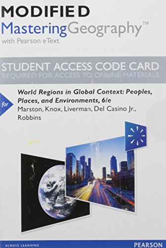 Modified MasteringGeography With Pearson EText -- Standalone Access Card -- For World Regions In Global Context: Peoples, Places, And Environments (6th Edition)