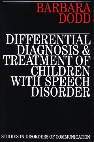 Differential Diagnosis and Treatment of Children with Speech Disorder (Exc Business And Economy (Whurr))