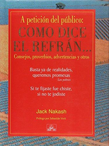 como-dice-el-refran-as-the-saying-goes-dichos-piropos-malos-consejos-albures-etcetera-saying-complim