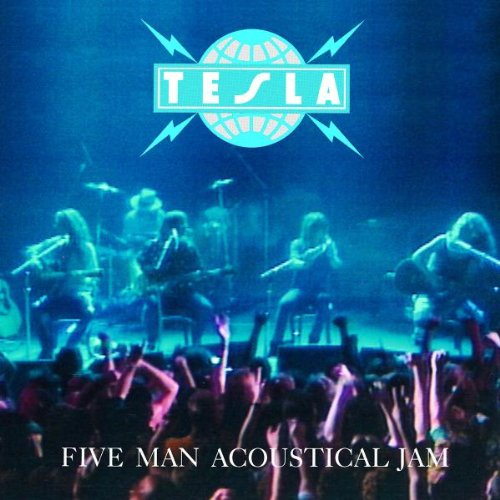CD : Tesla - 5 Man Acoustical Jam