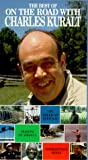The Best of On the Road With Charles Kuralt [VHS]