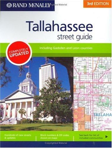 Rand McNally Tallahassee, Florida Street Guide (Rand McNally Tallahassee Street Guide: Including Gadsden & Leon Coun)
