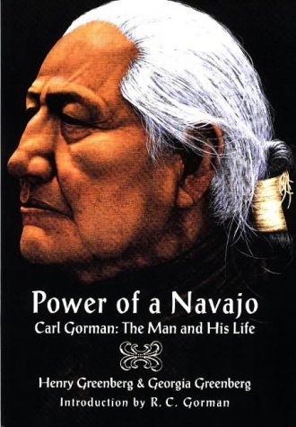 Used, Power of a Navajo: Carl Gorman : The Man and His Life for sale  Delivered anywhere in USA