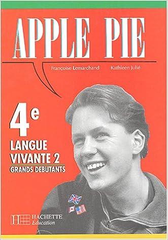 Livre gratuits Apple pie, 4e, 1992. LV2 et grands débutants pdf epub