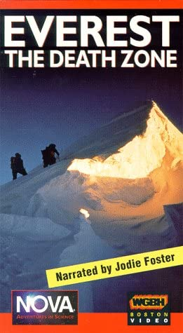 Amazoncom Everest - The Death Zone NOVA VHS Narrated By Jodie  Foster Movies  TV
