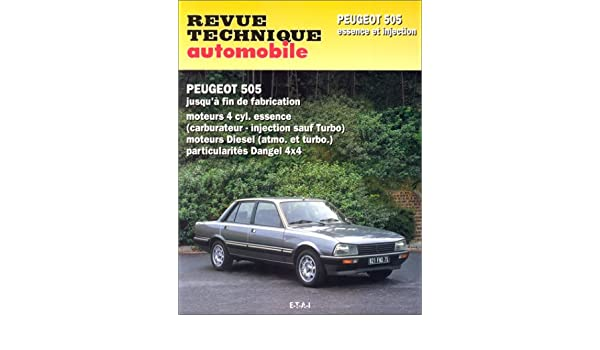 Revue technique automobile, numéro 729.1 : Peugeot 505, essence et diesel: Etai: 9782726872918: Amazon.com: Books