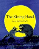 The Kissing Hand, Audrey Penn, 0878685855