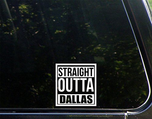 Straight Outta Dallas - 3 3/4