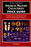 American Military Collectibles Price Guide, Ron Manion, 0930625471