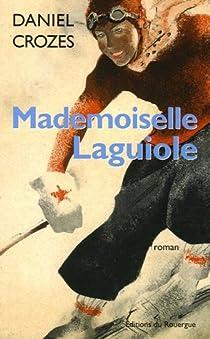 Mademoiselle Laguiole par Crozes