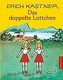 Das doppelte Lottchen. Ein Roman für Kinder. ( Ab 10 J.). (German Edition)