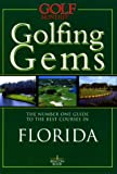 Golfing Gems Florida, Beacon Books Staff, 190183915X