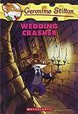 Wedding Crasher (Geronimo Stilton, No. 28)