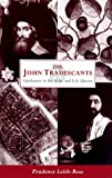 Amazon / Peter Owen Publishers: The John Tradescants Gardeners to the Rose and Lily Queen (Prudence Leith-Ross)