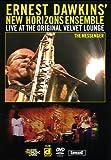 Ernest Dawkins' New Horizons Ensemble - Live at the Original Velvet Lounge