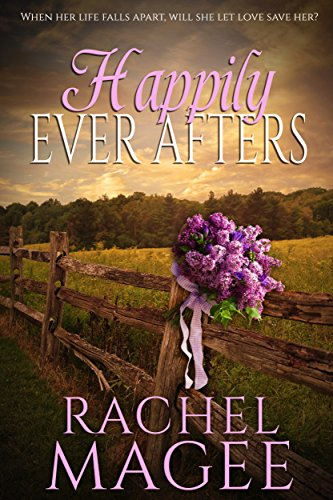 Happily Ever Afters by [Magee, Rachel]