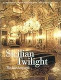 Sicilian Twilight, Gerard Gefen, 086565221X