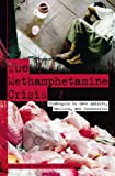 img - for The Methamphetamine Crisis: Strategies to Save Addicts, Families, and Communities book / textbook / text book