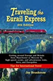 Traveling the Eurail Express, Jay Brunhouse, 1589801687