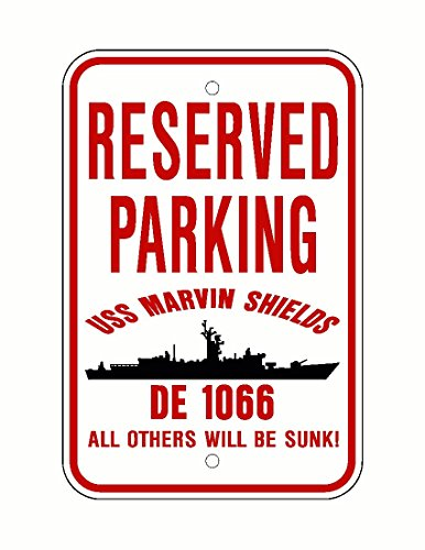 Uss Marvin Shields (USS MARVIN SHIELDS DE 1066 Parking Sign Aluminum Red / White 12