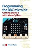 Programming the BBC micro:bit: Getting Started with