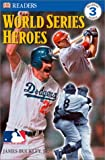 World Series Heroes, James Buckley, 0789492520