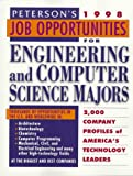 Peterson's Job Opportunities for Engineering and Computer Science Majors 1998, Peterson's Guides Staff, 1560798386