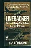 Linebacker, Karl J. Eschmann, 0804103747