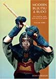 ISBN: 0834803518 - Modern Bujutsu & Budo Volume III: Martial Arts And Ways Of Japan (Martial Arts and Ways of Japan, Vol 3)