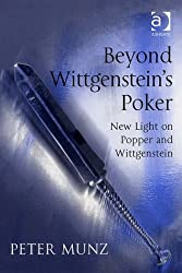 Beyond Wittgenstein's Poker: New Light on Popper and Wittgenstein