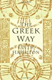 Front cover for the book The Greek Way by Edith Hamilton